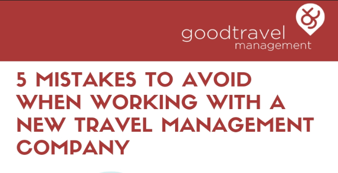 Infographic: 5 Mistakes to Avoid when working with a new Travel Management Company