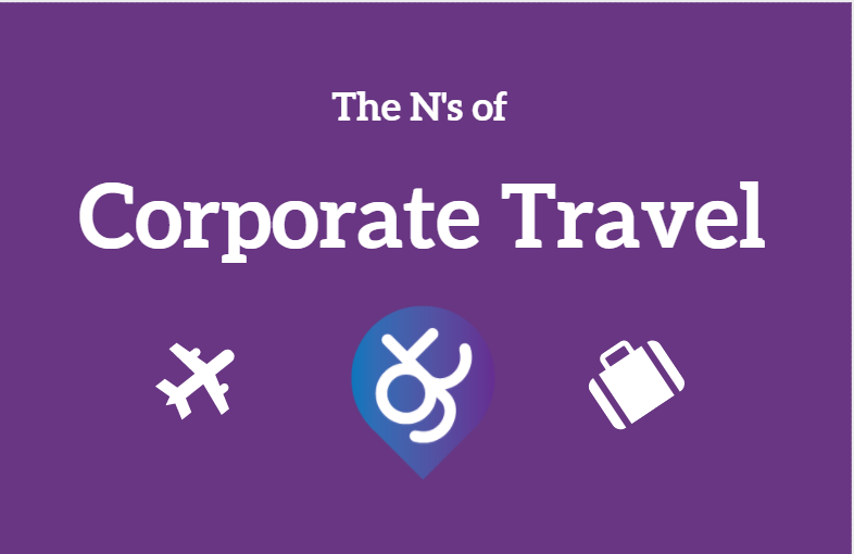 The N's of Corporate Travel - Taken from our FREE Business Travel Glossary.