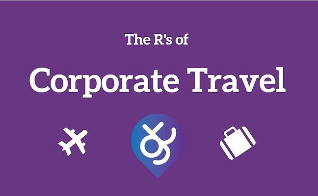 The R's of Corporate Travel - Taken from our FREE Business Travel Glossary