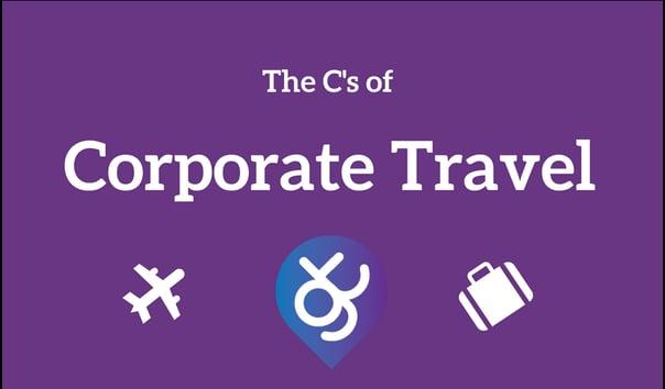 The C's of Corproate Travel