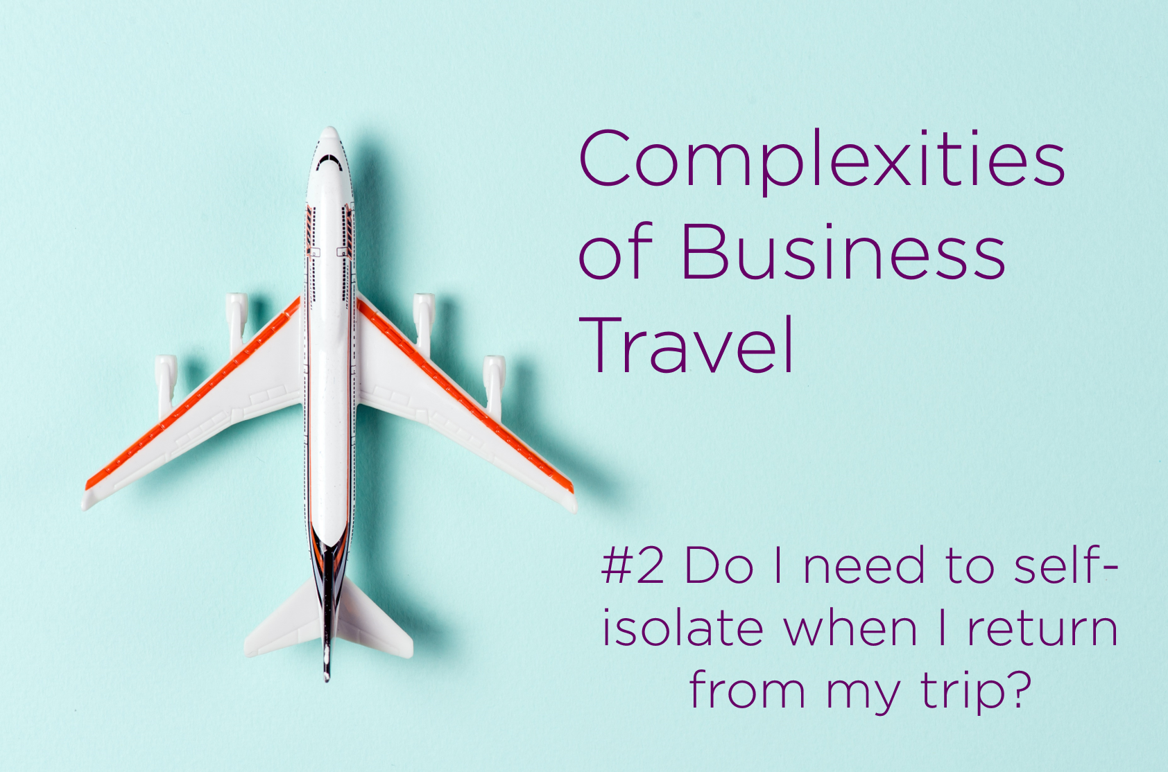 Complexities of Business Travel Challenge 2
