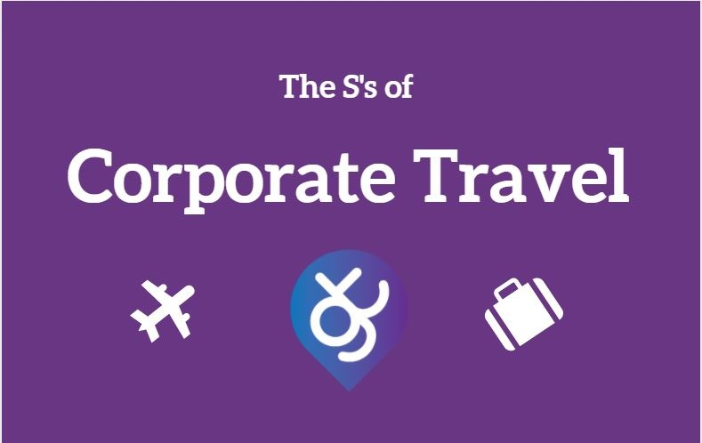 The S's of Corporate Travel - Taken from our FREE Business Travel Glossary