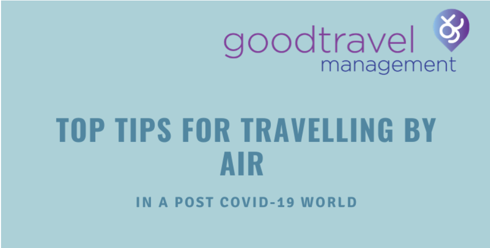 Top tips for travelling by air in a post covdi 19 world
