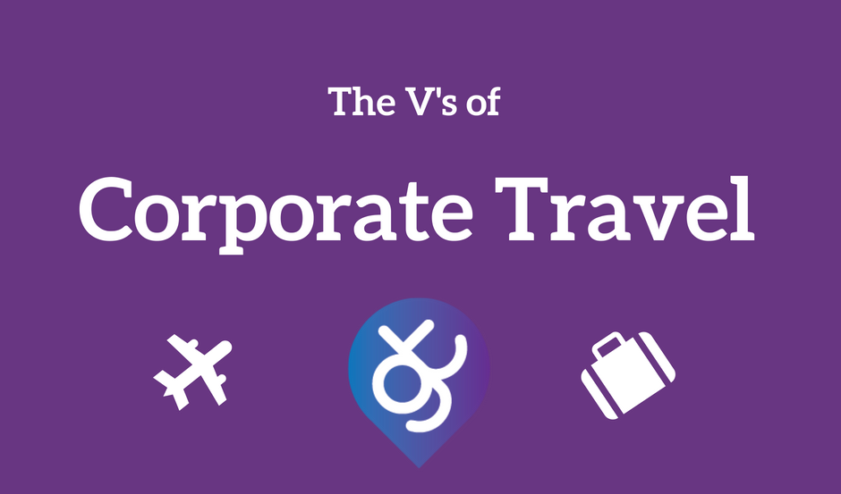 The V's of Corporate Travel - Taken from our FREE Business Travel Glossary